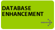 Take your database to the next level - have it enhanced to get better results