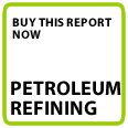 Buy Petroleum Refining Global Report Now